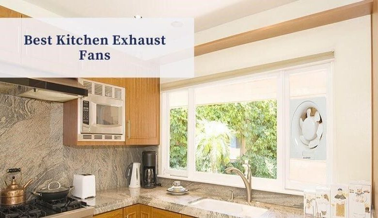 Best kitchen exhaust fans in India